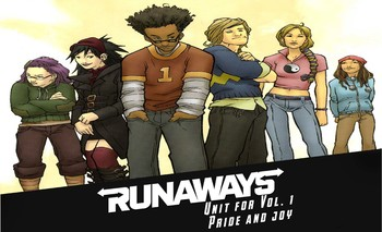 Unit for Graphic Novel Runaways Vol.1: Pride and Joy