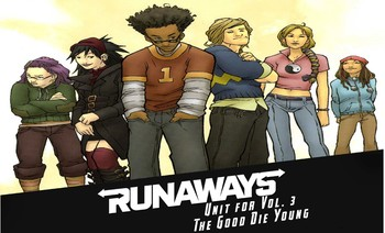 Unit for Runaways Vol. 3: The Good Die Young