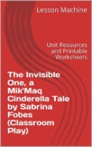 Unit for The Invisible One, A Mik'maq Cinderella Tale Adap