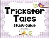 Unit for Trickster Tales Study Guide - 3rd HM Reading Series CCSS Aligned