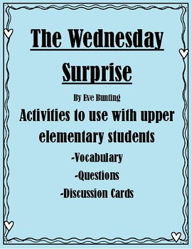Activities for Upper Elementary Students The Wednesday Surprise by Eve Bunting