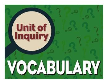 Unit of Inquiry - Vocabulary