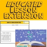 """Unit on Education: Educated Lesson Extension """"What Is Education For?"""""""