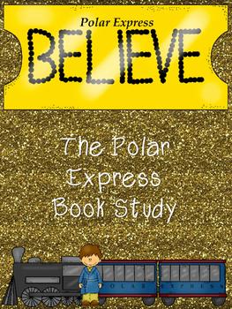 Complete- No Prep Unit on The Polar Express by Chris Van Allsburg