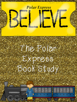 Complete- No Prep Unit on The Polar Express by Chris Van Allsburg