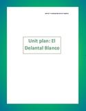 Unit plan for El Delantal Blanco