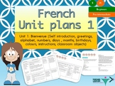 French Unit plans introduction Unit 1 for beginners