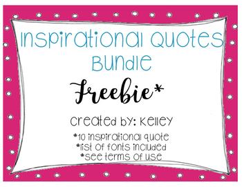 Classroom Inspirational Quote Bundle *FREEBIE