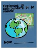 Unité Complet: Explorons la communauté et le monde