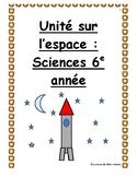 Unité sur l'espace 6e année; Grade 6 Space Unit
