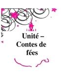 Unité sur les contes de fées - Fairy Tale Unit
