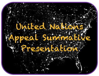 United Nations Appeal Summative Presentation
