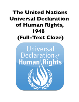 United Nations Universal Declaration of Human Rights, 1948 (Full-Text Cloze)