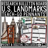 US Landmarks Research Project & United States Geography • Teach- Go Pennants™