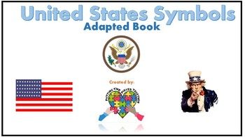 United States Symbols Adapted Book (created for students with autism)
