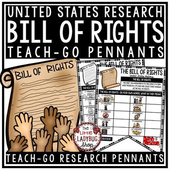 United States Bill of Rights Activity & US History Research •Teach- Go Pennants™