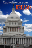 United States Capitol - Capitolize on your DREAMS - inspiration poster