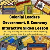 United States Colonial Leaders, Government, & Economy Inte