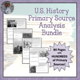 United States Complete Primary Source Analysis Bundled Set Civil War- Modern Day