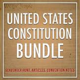 United States Constitution Bundle: Scavenger Hunt, Articles, Convention Notes...