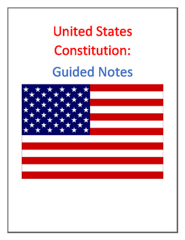 United States Constitution Guided Notes (With Answer Key)