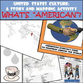 United States Culture: A Story and Mapping Activity