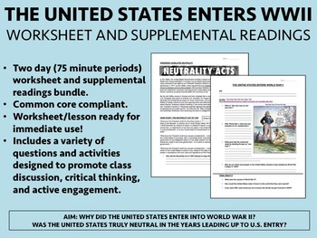United States Entry into World War II - US/Global/World History Common Core