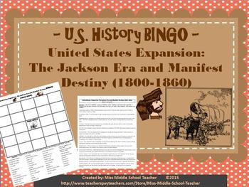 United States Expansion: The Jackson Era and Manifest Dest