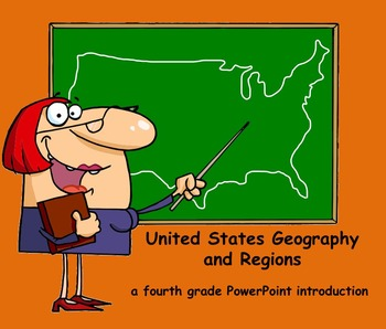United States Geography and Regions -  A Fourth Grade Powe
