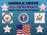 U.S. Government (Civics) Google Drive Digital Interactive Notebook