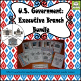 United States Government: Executive Branch