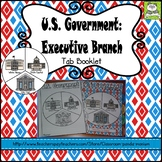 United States Government: Executive Branch Tab Booklet