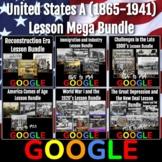 United States History A (1865 to 1941) Lesson Mega Bundle