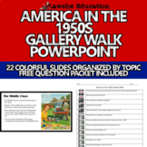 United States History American in the 1950s Gallery Walk