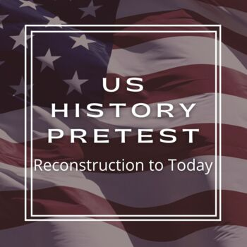 United States History B Pretest