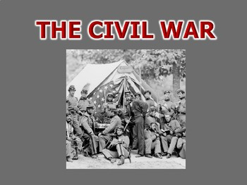 Civil War PowerPoint Presentation (U.S. History / Civil War)