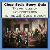 Cloze Reading Strategy: Articles of Confederation to the U.S. Constitution