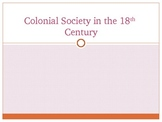 United States History: Colonial Society in the 18th Century