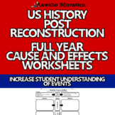 United States History Full Year Cause and Effects Worksheet Bundle U.S. History