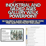 United States History Industrial Age and Gilded Age Gallery Walk PowerPoint
