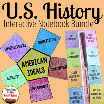 United States History Interactive Notebook Bundle