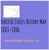 United States History Map 1803-1806