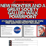 United States History New Frontier and Great Society Gallery Walk