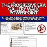 United States History Progressive Era Gallery Walk PowerPoint