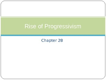 United States History: Rise of the Progressives