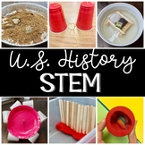 United States History STEM and STEAM Activities - Distance Learning