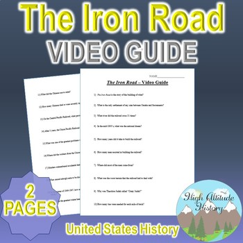 The Iron Road Original Video Guide Questions
