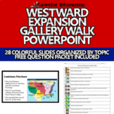 United States History Westward Expansion Gallery Walk PowerPoint