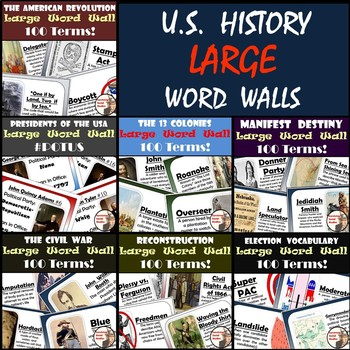 U.S. History Word Walls: 13 Colonies - Reconstruction (plus Elections Word Wall)