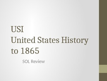 United States History to 1865 SOL Review